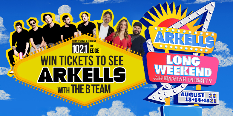 Win Arkells Tickets With The B-Team!